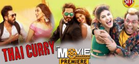 Thai Curry 2019 Bengali Movie ORG 720p UNCUT WEB-DL HDRip 1.6GB & 300MB Download