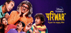 Pariwar S01 2020 Hindi Complete DSNP Web Series 720p HDRip 1GB x264 AAC