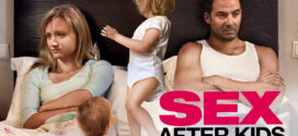 18+ Sex After Kids 2020 English Hot Movie 720p BluRay 600MB Download