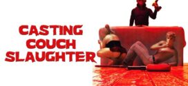 18+ Casting Couch Slaughter 2020 English Hot Movie 720p HDRip 600MB Download