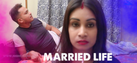 18+ Married Life 2021 NightShow Bengali Short Film 720p UNRATED HDRip 150MB x264 AAC